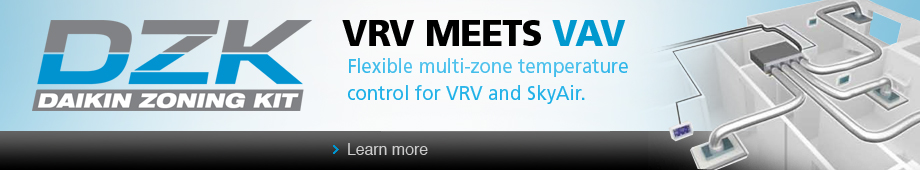 VRV Meets VAV - Flexible multi-zone temperature control for VRV and SkyAir